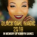 Black Girl Magic: 2016