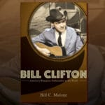 Bill Clifton: America's Bluegrass Ambassador to the World