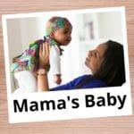Mama's Baby