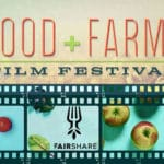 Food & Farms Film Festival at the High Noon Saloon