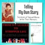 Telling My Own Story: Survivors of Sexual Abuse Write Their Memoirs
