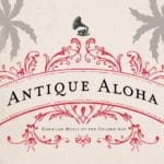 Antique Aloha – Vintage Hawaiian Music Special from original 78 ...