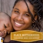 Teen Moms Need Our Support