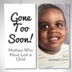 Gone Too Soon: Mother's Dealing with the Loss of a Child