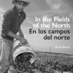 "Pledge Edition: ""In the Fields of the North,"" with David Bacon"