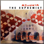 Image of Asumaya album cover titled The Euphemist