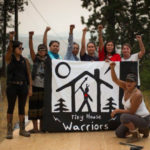 Tiny House Warriors Take A Stand