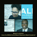 Does the MMSD School Board Adequately Represent Black Students?