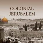 Jerusalem in Palestine and Israel