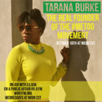 Sexual Assault, Tarana Burke and the #Metoo Movement