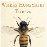 Heather Swan on Where Honeybees Thrive