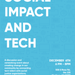 Social Impact and Tech: A Discussion and Networking Event