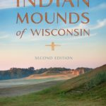 "History Sandwiched In: ""Indian Mounds of Wisconsin"""
