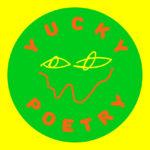 Yucky Poetry 2