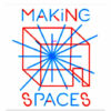 Making Spaces program logo from madisonbubbler.org