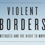 Reece Jones on the Violence of Borders