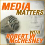 Bob McChesney on Fake News, Hope, and the Media