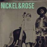 Nickel&Rose at North Street Cabaret