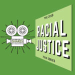 "Imaged of poster advertising the Community Shares of Wisconsin film series ""Racial Justice"" modified to fit the format."
