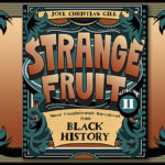 "Image of the Joel Christian Gillbook book cover ""Strange Fruit, Volume II: More Uncelebrated Narratives from Black History"""