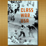 "Photo of the cover of author'Brandon Weber's book ""Class War, USA"""