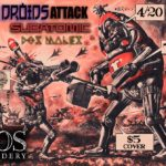 4:20 Bash Feat. Droids Attack, Subatomic, and Dos Males!