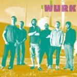 Wurk & The Earthlings