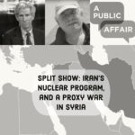 Split Show: Iran's Nuclear Program and Proxy War in Syria