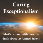 Curing 'American Exceptionalism'