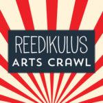 Reedikulus Arts Crawl