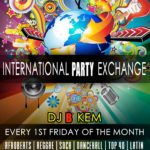 International Party Exchange w/ DJ B-Kem
