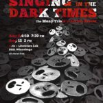 """Singing in the Dark Times"""