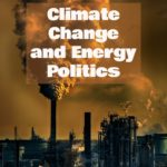 The EPA's New Coal Rules, Climate Change, and Energy Politics