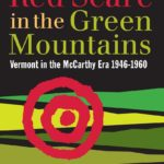 Red Scare in the Green Mountains, with author Rick Winston