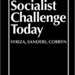 The Socialist Challenge Today with Leo Panitch