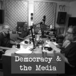 Pledge Drive Kick-Off: Democracy and the Media