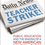 Teacher Strikes, Labor Unions, and Academic Freedom with Jon Shelton