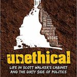 Unethical: Life in Scott Walker's Cabinet with Ed Wall