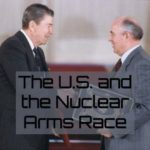 The U.S., the INF Treaty, and the Nuclear Arms Race