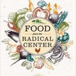 Food from the Radical Center with Gary Nabhan